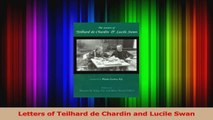 PDF Download  Letters of Teilhard de Chardin and Lucile Swan Download Full Ebook