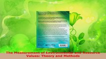 Read  The Measurement of Environmental and Resource Values Theory and Methods EBooks Online