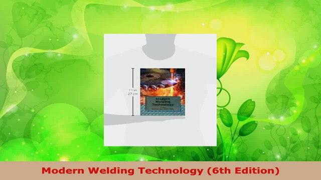 Read  Modern Welding Technology 6th Edition PDF Free