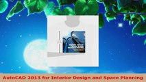 Download  AutoCAD 2013 for Interior Design and Space Planning Ebook Online