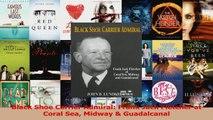 PDF Download  Black Shoe Carrier Admiral Frank Jack Fletcher at Coral Sea Midway  Guadalcanal Download Full Ebook