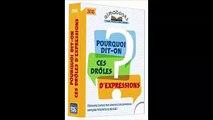 Telecharger Almabooks Une Page Par Jour Pourquoi Dit-on Ces Droles D'expressions by Thomas Harris Ebook