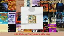 101 Fish A Fly Fishers Life List Download