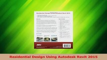 Download  Residential Design Using Autodesk Revit 2015 PDF Online