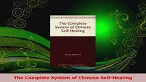 Read  The Complete System of Chinese SelfHealing Ebook Free