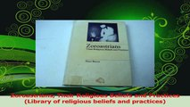Read  Zoroastrians Their Religious Beliefs and Practices Library of religious beliefs and Ebook Online