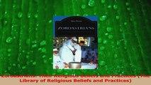 Read  Zoroastrians Their Religious Beliefs and Practices The Library of Religious Beliefs and Ebook Free