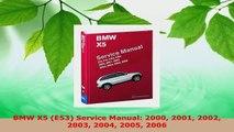 Download  BMW X5 E53 Service Manual 2000 2001 2002 2003 2004 2005 2006 Ebook Online