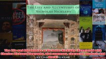 The Life and Adventures of Nicholas Nickleby Annotated with Charles Dickens biography