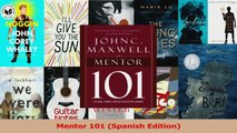 PDF Download  Mentor 101 Spanish Edition Read Full Ebook