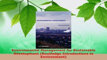 Read  Environmental Management for Sustainable Development Routledge Introductions to Ebook Free
