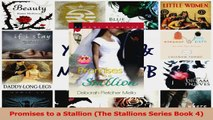 PDF Download  Promises to a Stallion The Stallions Series Book 4 Read Full Ebook