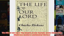 The life of our Lord The history of our Saviour Jesus Christ The Albatross modern