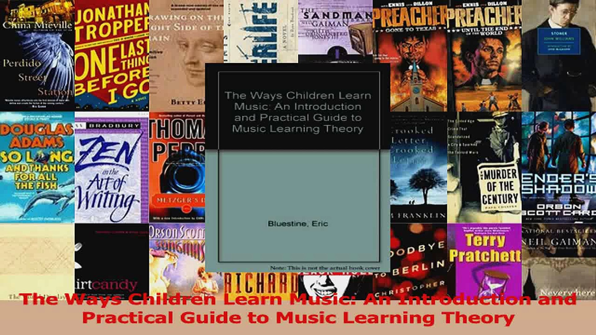 PDF Download  The Ways Children Learn Music An Introduction and Practical Guide to Music Learning Do
