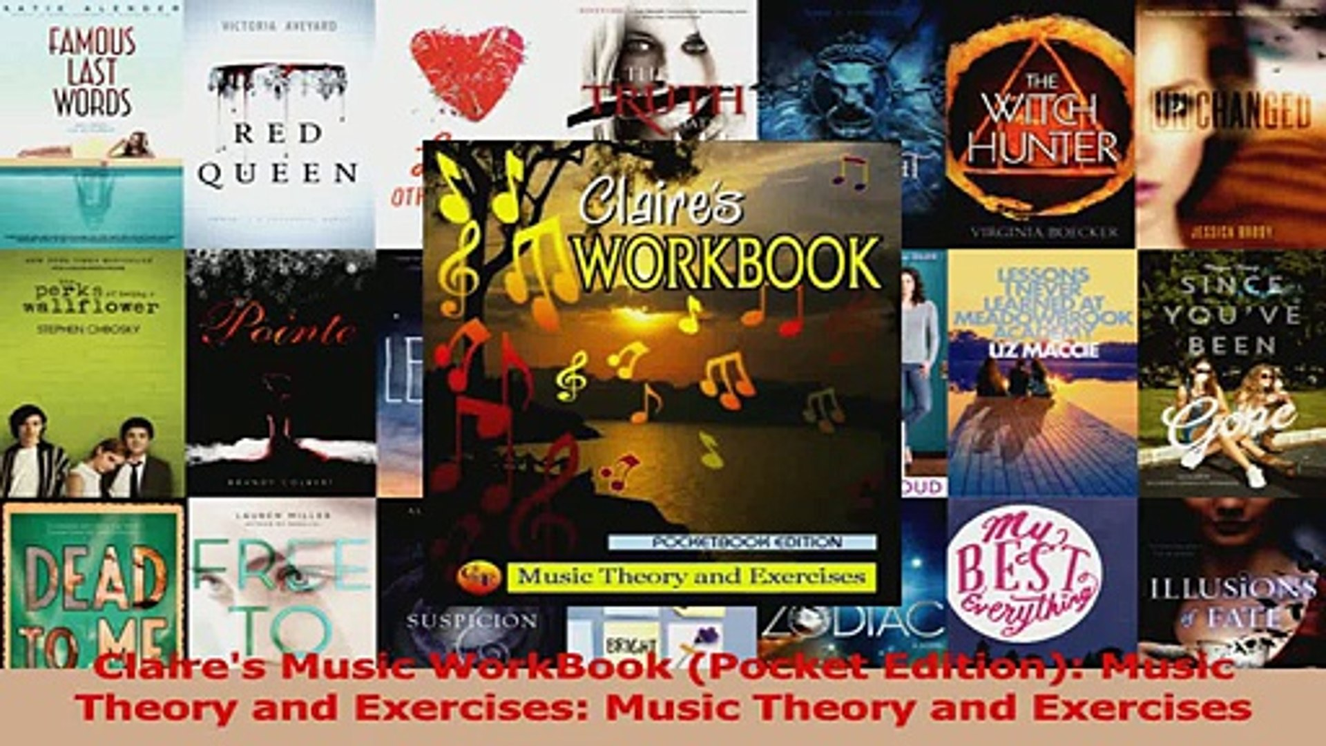 PDF Download  Claires Music WorkBook Pocket Edition Music Theory and Exercises Music Theory and Read