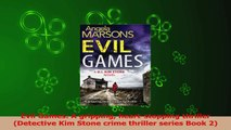 Read  Evil Games A gripping heartstopping thriller Detective Kim Stone crime thriller series Ebook Free