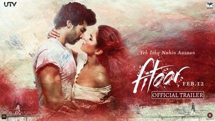 Fitoor   Aditya Roy Kapur Katrina Kaif Tabu In Cinemas Feb 12 Full Movies