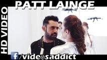 Patt Lainge Full Video - Desi Rockstar 2   Gippy Grewal Feat.Neha Kakkar   Dr.Zeus