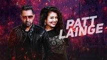Patt Lainge (Full VIDEO Song) - Desi Rockstar 2 - Gippy Grewal Feat.Neha Kakkar - Dr.Zeus - Speed Records