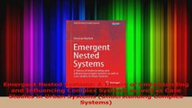 PDF Download  Emergent Nested Systems A Theory of Understanding and Influencing Complex Systems as well Read Full Ebook