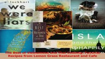 PDF Download  The Best of Vietnamese and Thai Cooking Favorite Recipes from Lemon Grass Restaurant and PDF Full Ebook