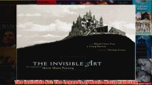 The Invisible Art The Legends of Movie Matte Painting