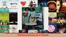 PDF Download  Spoonbread and Strawberry Wine Recipes and Reminiscences of a Family Read Full Ebook