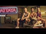 PATTAYA La bande annonce Part 2 - Film Skyrock