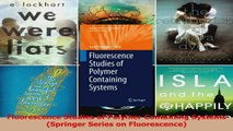 PDF Download  Fluorescence Studies of Polymer Containing Systems Springer Series on Fluorescence Download Full Ebook