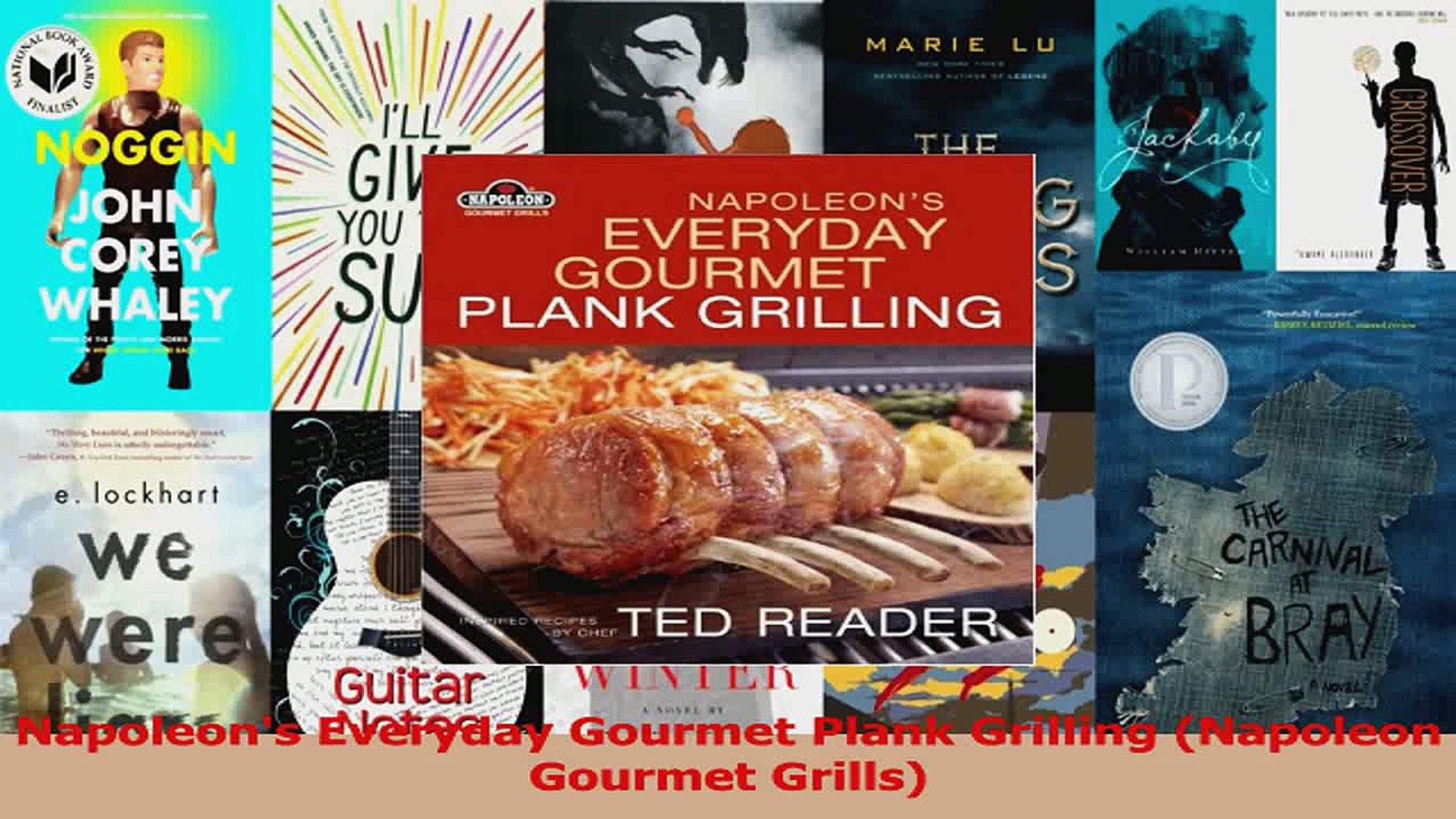 PDF Download  Napoleons Everyday Gourmet Plank Grilling Napoleon Gourmet Grills PDF Online