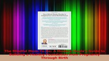 PDF Download  The Mindful MomToBe A Modern Doulas Guide to Building a Healthy Foundation from Read Full Ebook