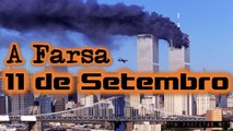 Fatos não Revelados - Parte 3 - A Farsa do 11 de Setembro (Pequenas Mentiras Grandes Verdades)