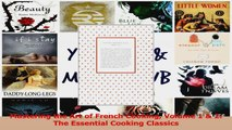 PDF Download  Mastering the Art of French Cooking Volume 1  2 The Essential Cooking Classics Download Online