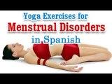 Ejercicios de yoga para Trastornos Menstruales | Yoga Exercises for Menstrual Disorders