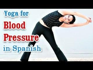 Yoga para la presión arterial   Yoga for Blood Pressure   Hypertension Control