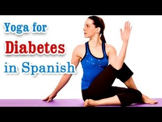 Ejercicios de Yoga para la Diabetes | Yoga Exercises for Diabetes | Special Asana to Cure Diabetes