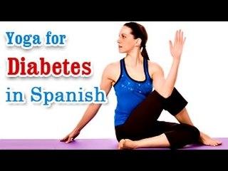 Ejercicios de Yoga para la Diabetes   Yoga Exercises for Diabetes   Special Asana to Cure Diabetes