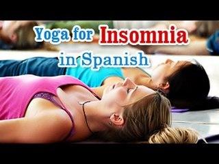 Yoga para el insomnio   Yoga for Insomnia   Insomnia Relief, Relaxation, Restfull Exercises