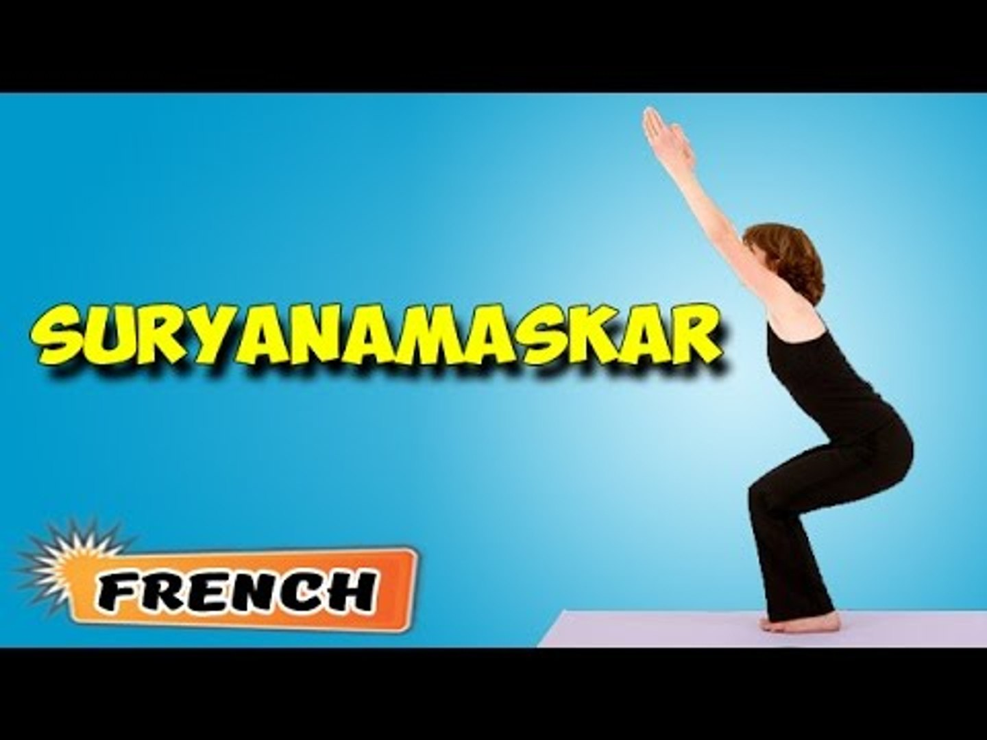 Surya Namaskar | Yoga pour les débutants complets | Yoga For Slimming & Tips | About Yoga in Fre