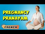 Pregnancy Pranayama   Grossesse pranayama   Yoga During Pregnancy   About Yoga in French