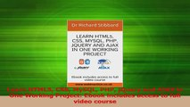 PDF Download  Learn HTML5 CSS MySQL PHP jQuery and AJAX in One Working Project Ebook includes access to Download Online