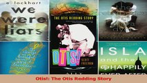 PDF Download  Otis The Otis Redding Story Download Online