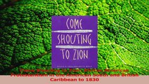 PDF Download  Come Shouting to Zion African American Protestantism in the American South and British Read Online