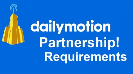 Dailymotion Partnership Requirements