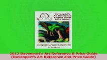 Download  2012 Davenports Art Reference  Price Guide Davenports Art Reference and Price Guide PDF Online