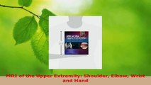 Download  MRI of the Upper Extremity Shoulder Elbow Wrist and Hand Ebook Online