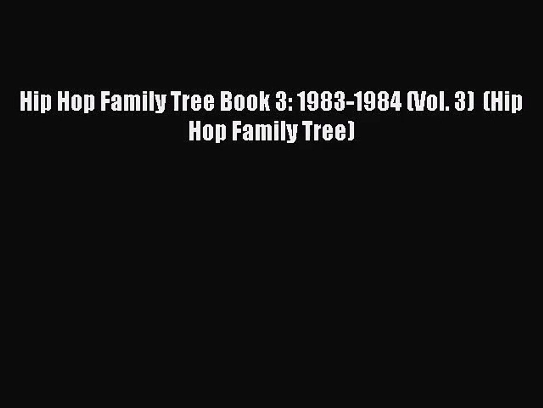 Hip Hop Family Tree Book 3: 1983-1984 (Vol. 3)  (Hip Hop Family Tree) [Read] Full Ebook