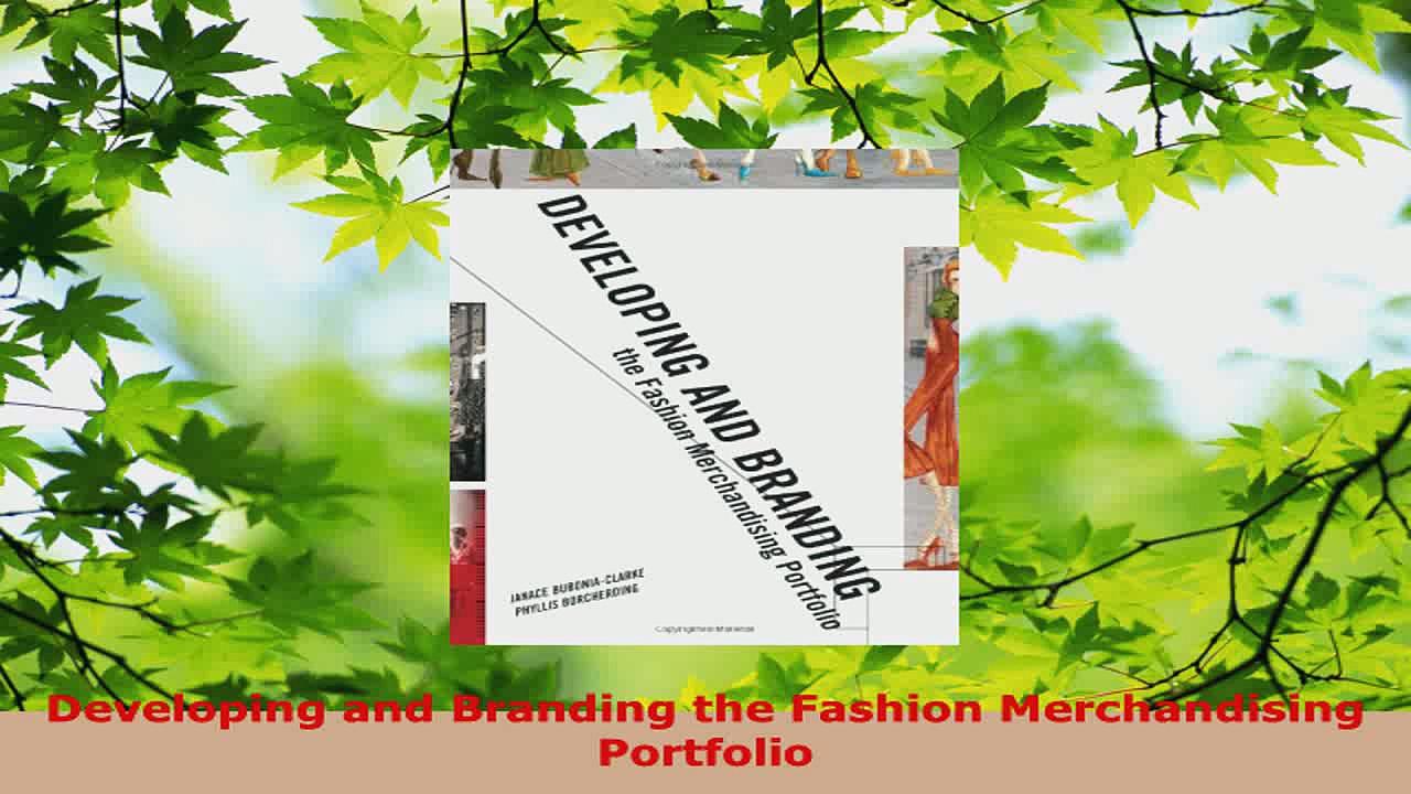 Read  Developing and Branding the Fashion Merchandising Portfolio Ebook Free
