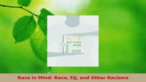 Read  Race in Mind Race IQ and Other Racisms Ebook Free