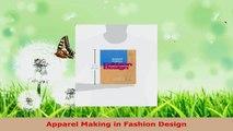 Download  Apparel Making in Fashion Design PDF Free